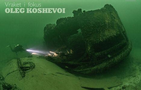 Vraket i fokus – Oleg Koshevoi